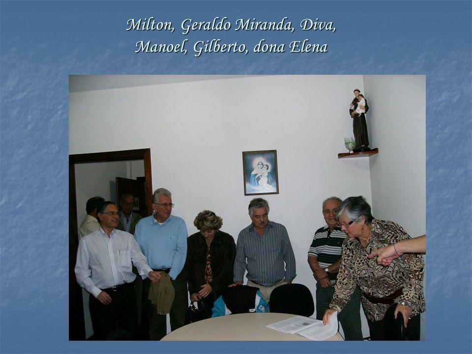 Milton, Geraldo Miranda, Diva, Manoel, Gilberto, dona Elena