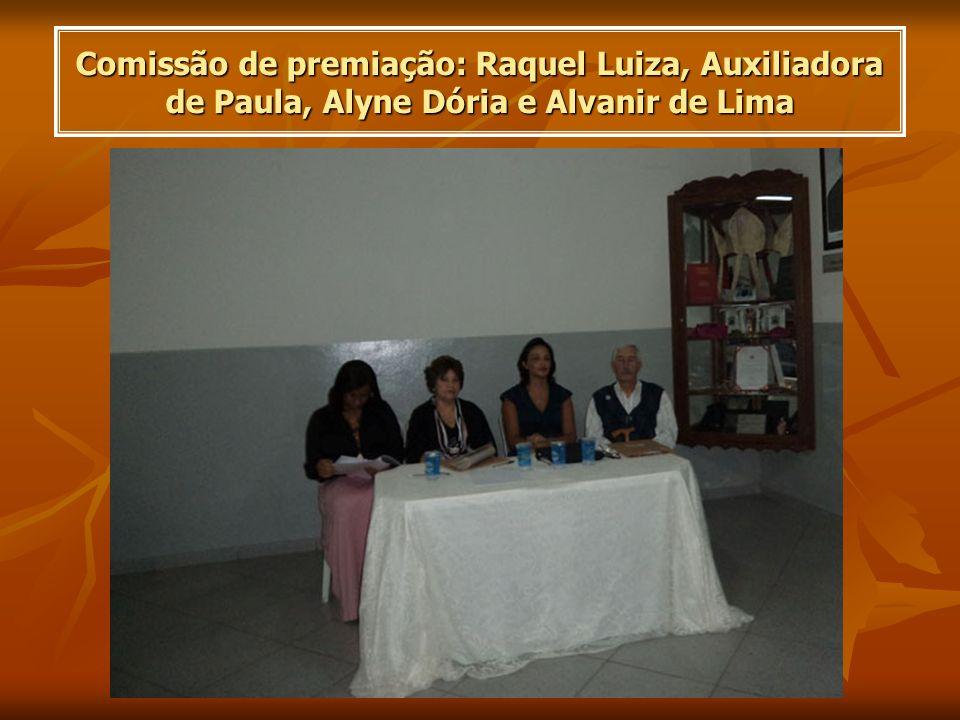 Comissão de premiação: Raquel Luiza, Auxiliadora de Paula, Alyne Dória e Alvanir de Lima