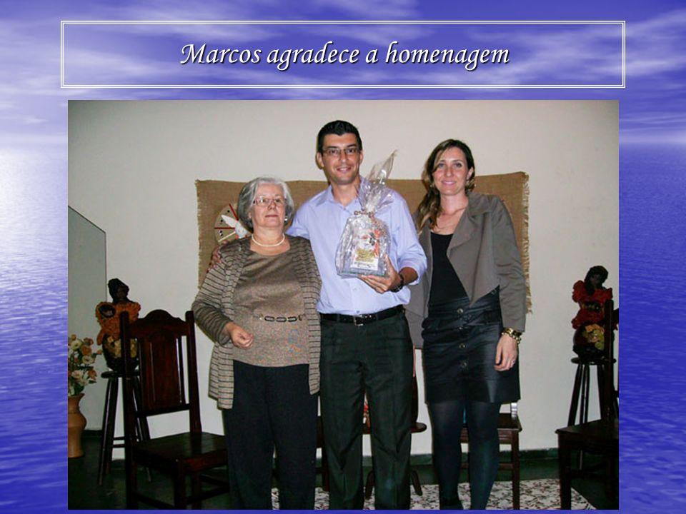 Marcos agradece a homenagem
