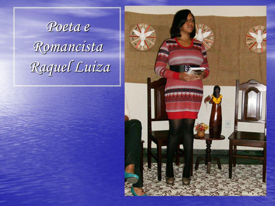 Poeta e Romancista Raquel Luiza