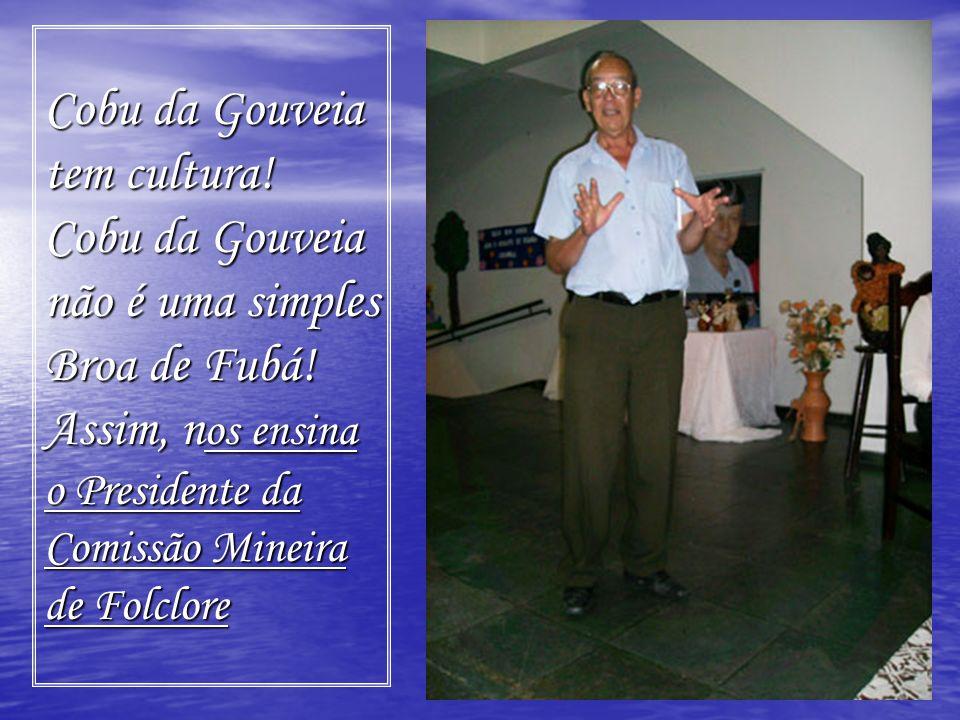 Cobu da Gouveia tem cultura