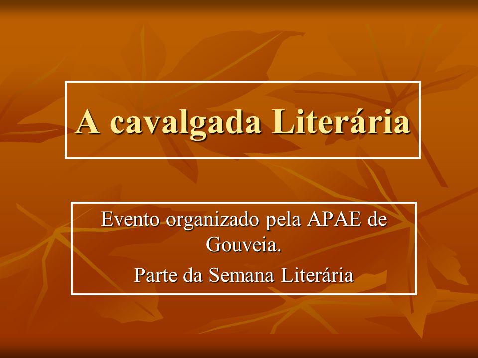 Evento organizado pela APAE de Gouveia. Parte da Semana Literária