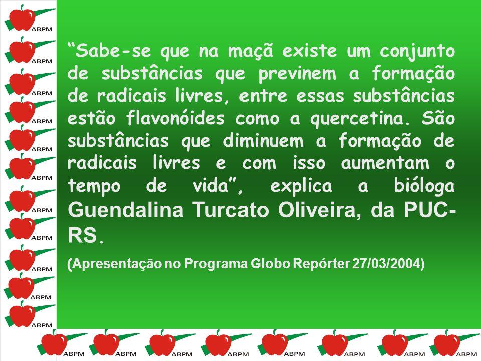 Sabe-se que na maçã existe um conjunto de substâncias que previnem a formação de radicais livres, entre essas substâncias estão flavonóides como a quercetina. São substâncias que diminuem a formação de radicais livres e com isso aumentam o tempo de vida , explica a bióloga Guendalina Turcato Oliveira, da PUC-RS.