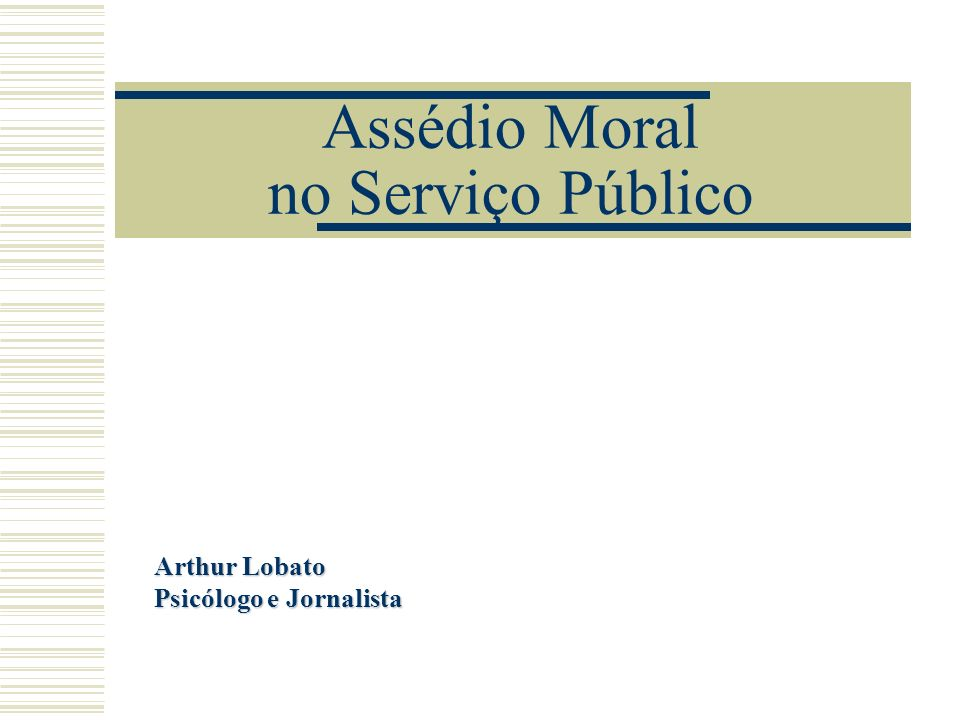 Assédio Moral no Serviço Público