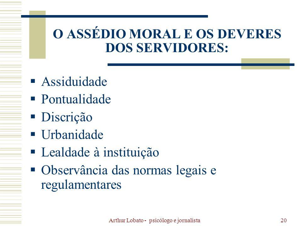 O ASSÉDIO MORAL E OS DEVERES DOS SERVIDORES: