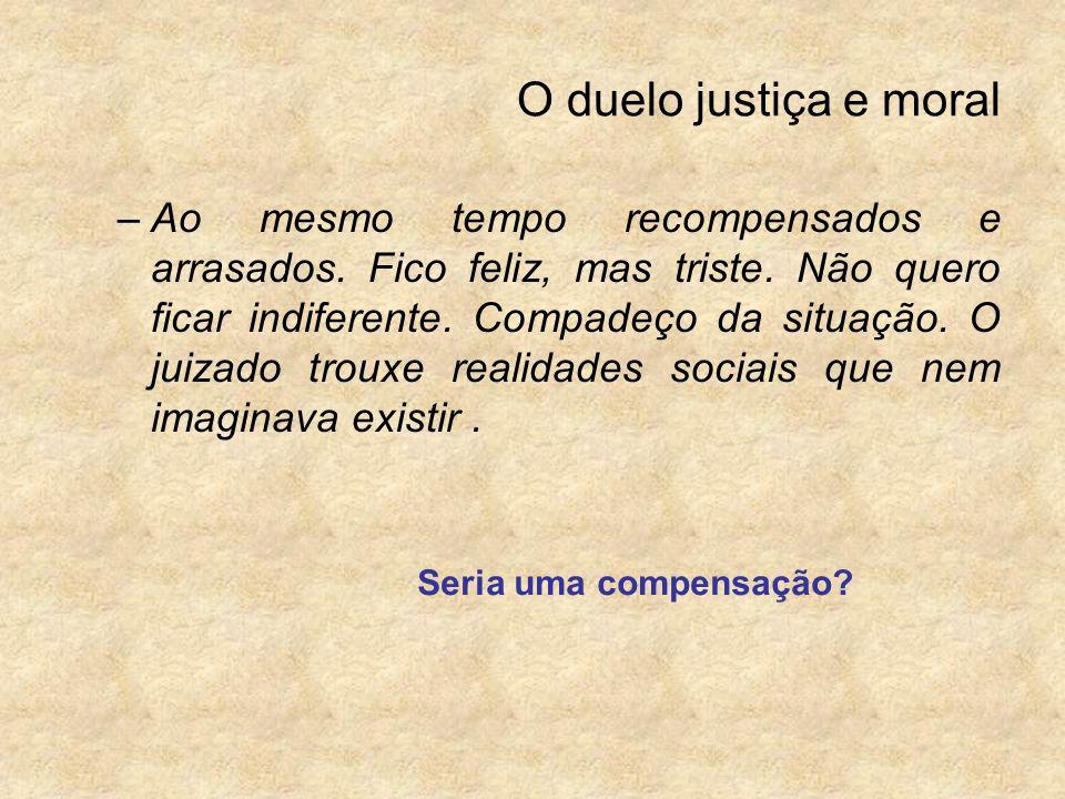 O duelo justiça e moral