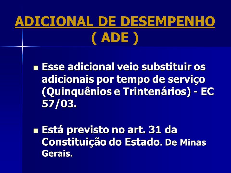 ADICIONAL DE DESEMPENHO ( ADE )