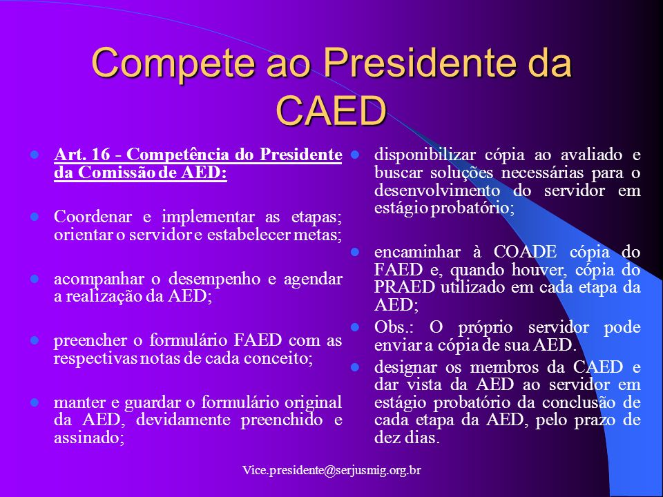 Compete ao Presidente da CAED