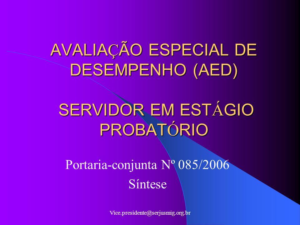 AVALIAÇÃO ESPECIAL DE DESEMPENHO (AED) SERVIDOR EM ESTÁGIO PROBATÓRIO