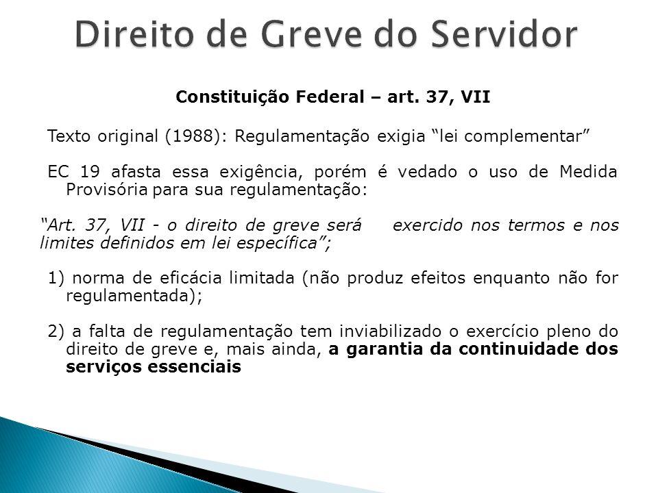 Constituição Federal – art. 37, VII