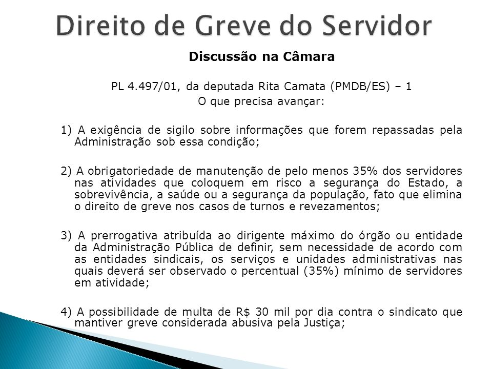 PL 4.497/01, da deputada Rita Camata (PMDB/ES) – 1