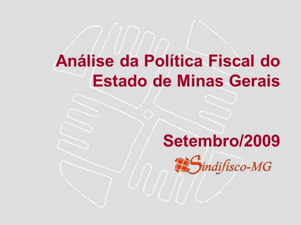 Análise da Política Fiscal do Estado de Minas Gerais