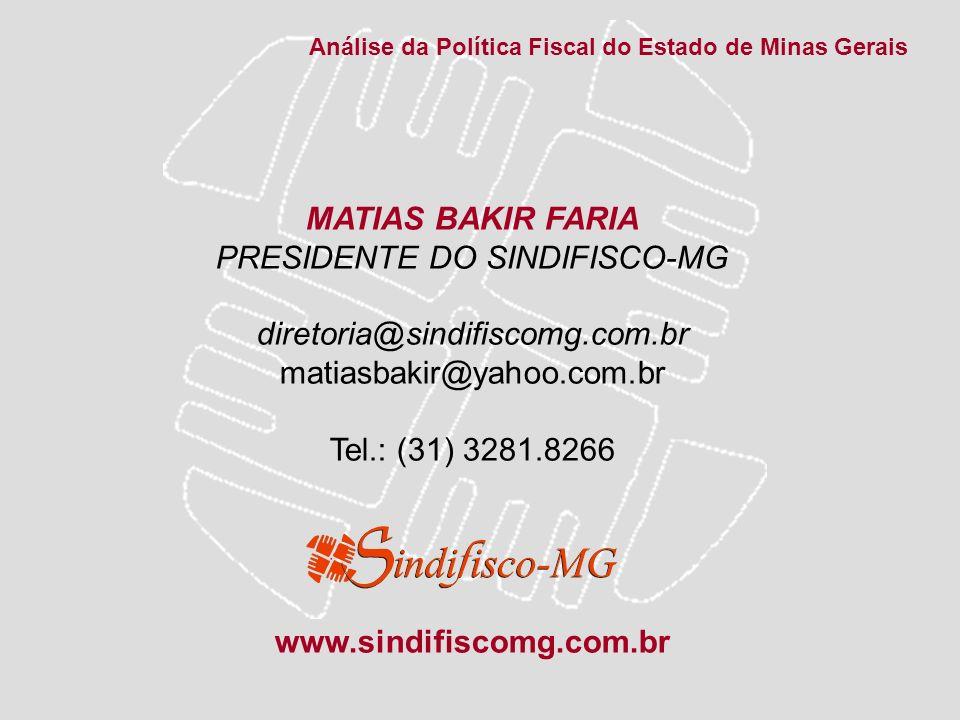 MATIAS BAKIR FARIA www.sindifiscomg.com.br