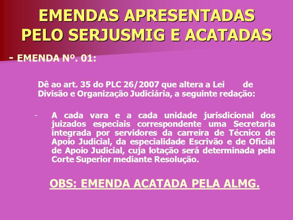 EMENDAS APRESENTADAS PELO SERJUSMIG E ACATADAS