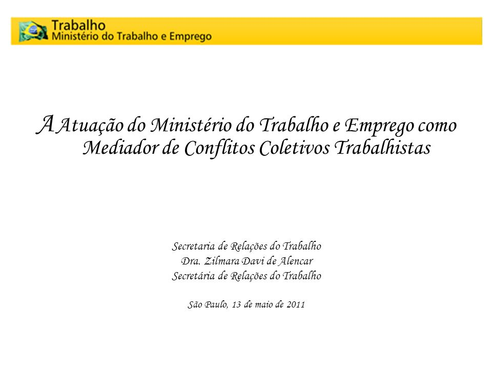 A Atuação do Ministério do Trabalho e Emprego como Mediador de Conflitos Coletivos Trabalhistas