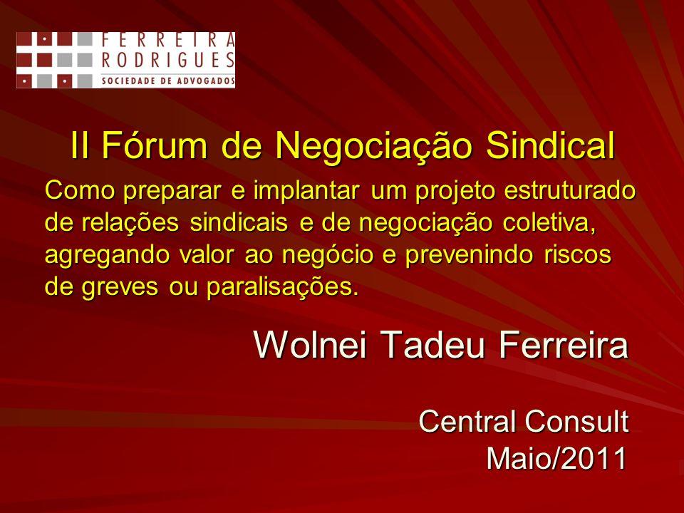 Wolnei Tadeu Ferreira Central Consult Maio/2011