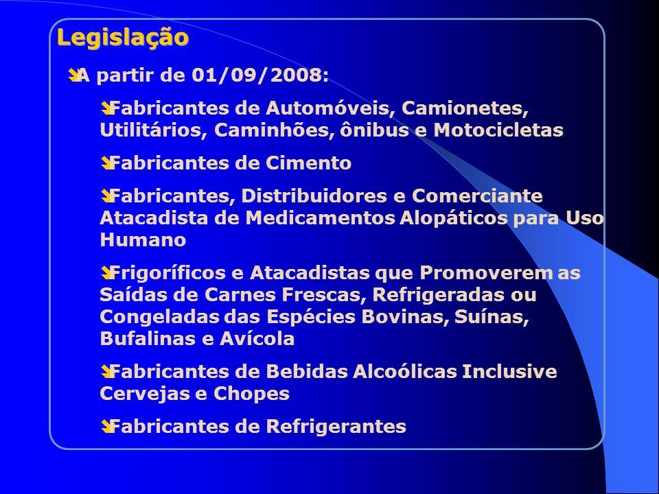 Legislação A partir de 01/09/2008: