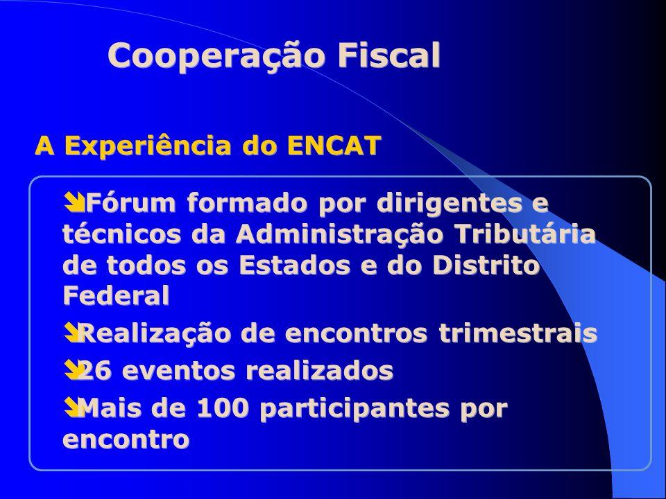 Cooperação Fiscal A Experiência do ENCAT