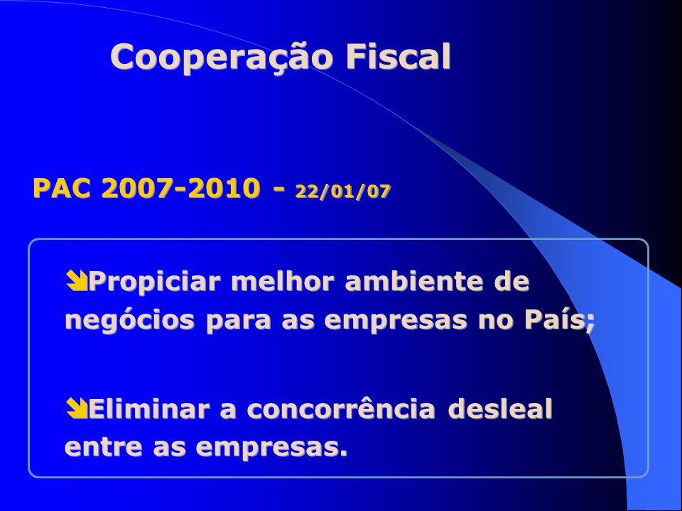 Cooperação Fiscal PAC 2007-2010 - 22/01/07