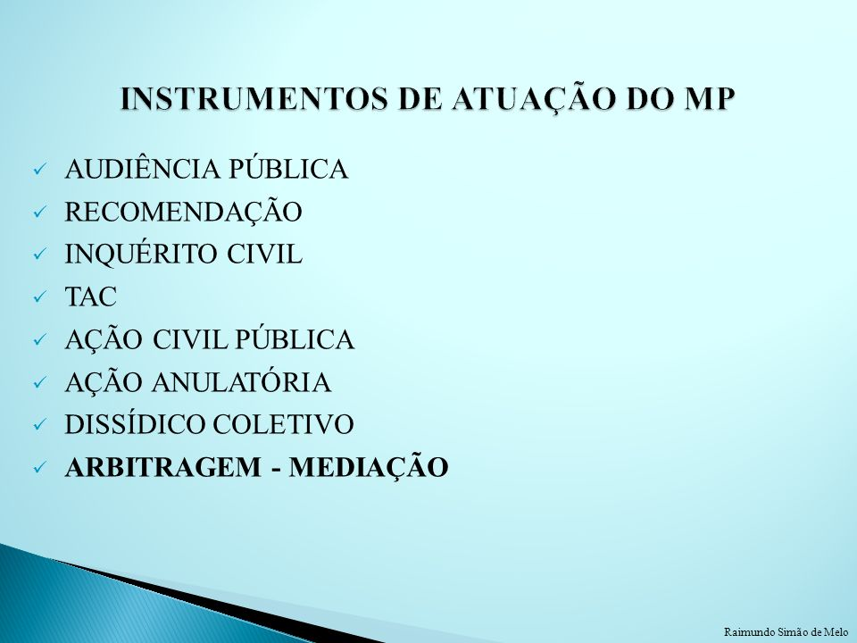 INSTRUMENTOS DE ATUAÇÃO DO MP