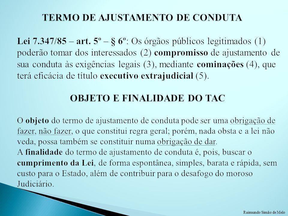 TERMO DE AJUSTAMENTO DE CONDUTA Lei 7. 347/85 – art