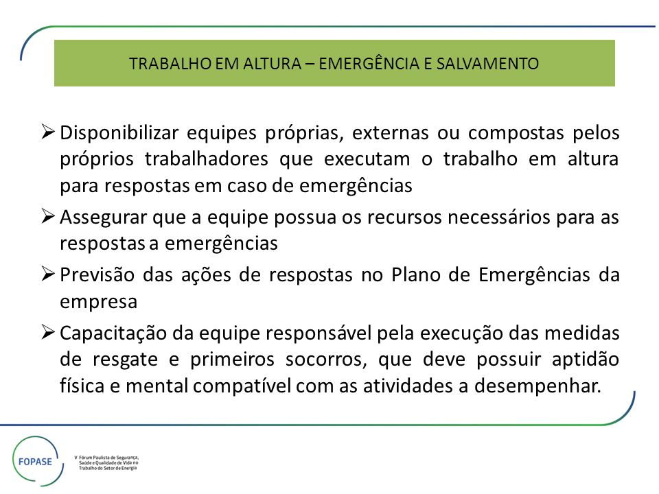 TRABALHO EM ALTURA – EMERGÊNCIA E SALVAMENTO