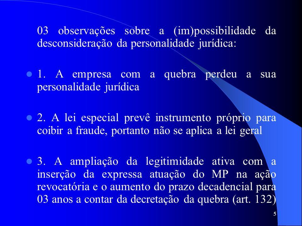 03 observações sobre a (im)possibilidade da desconsideração da personalidade jurídica: