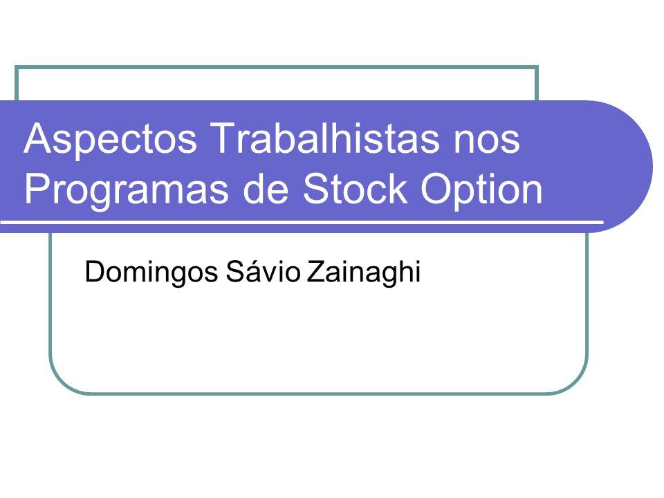 Aspectos Trabalhistas nos Programas de Stock Option