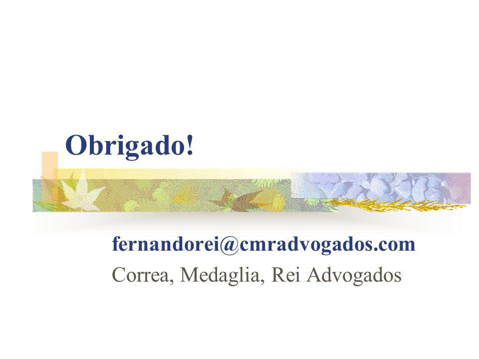 fernandorei@cmradvogados.com Correa, Medaglia, Rei Advogados