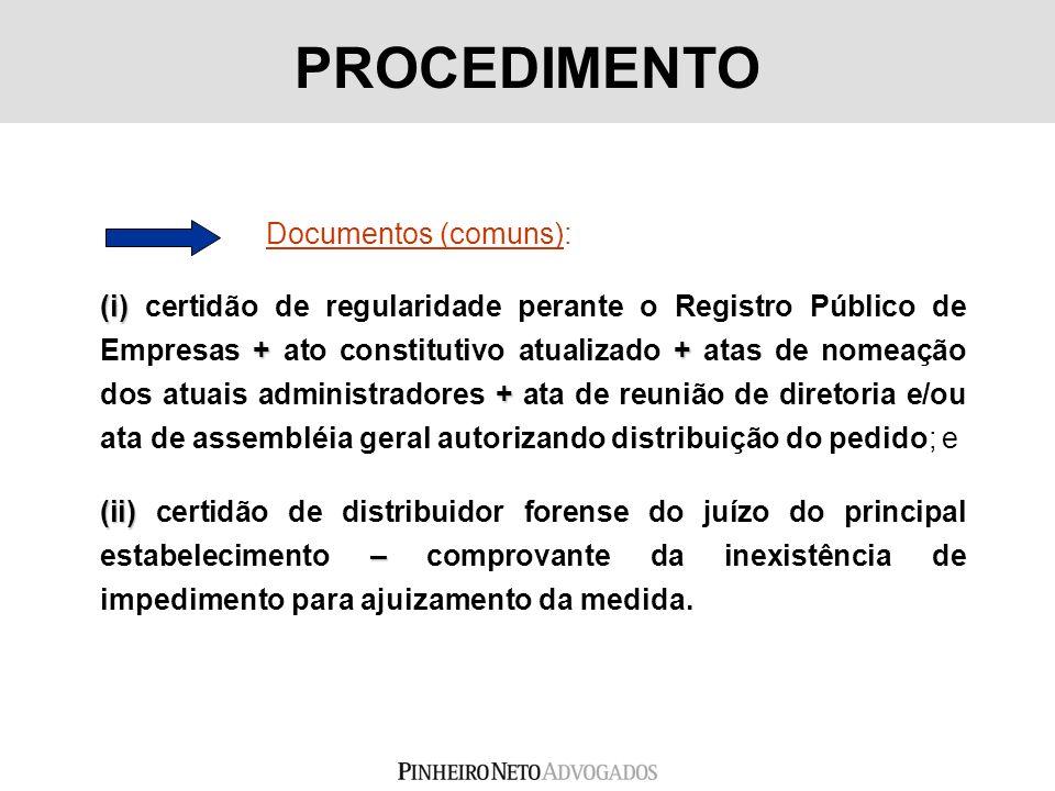 PROCEDIMENTO Documentos (comuns):