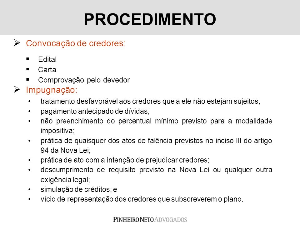 PROCEDIMENTO Convocação de credores: Impugnação: Edital Carta