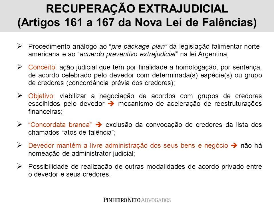 RECUPERAÇÃO EXTRAJUDICIAL (Artigos 161 a 167 da Nova Lei de Falências)