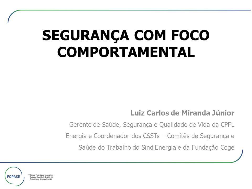 SEGURANÇA COM FOCO COMPORTAMENTAL