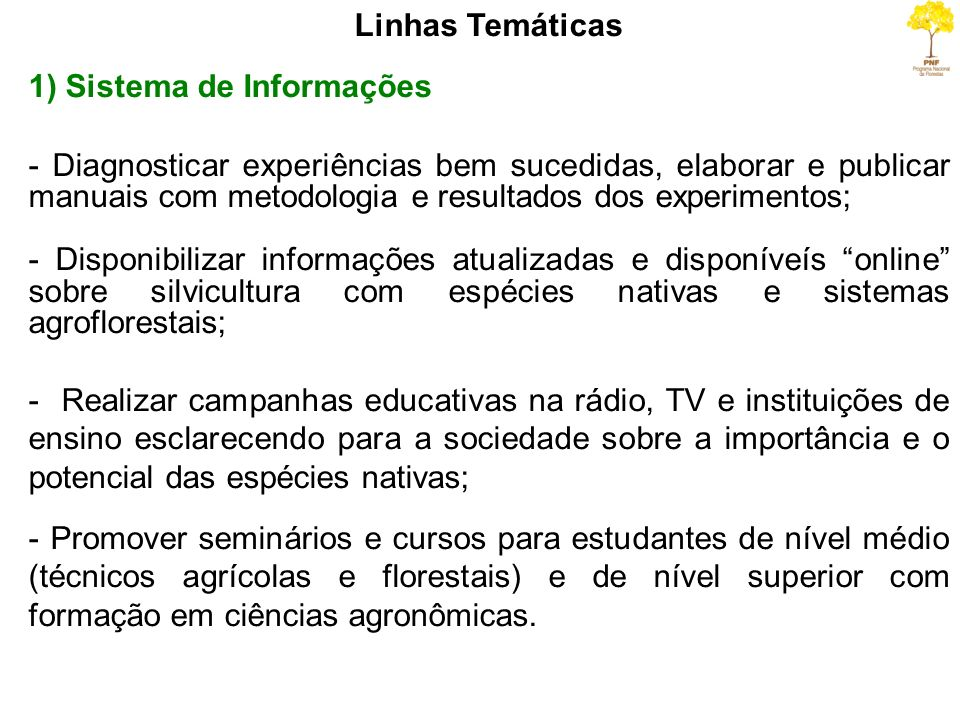 Linhas Temáticas1) Sistema de Informações.