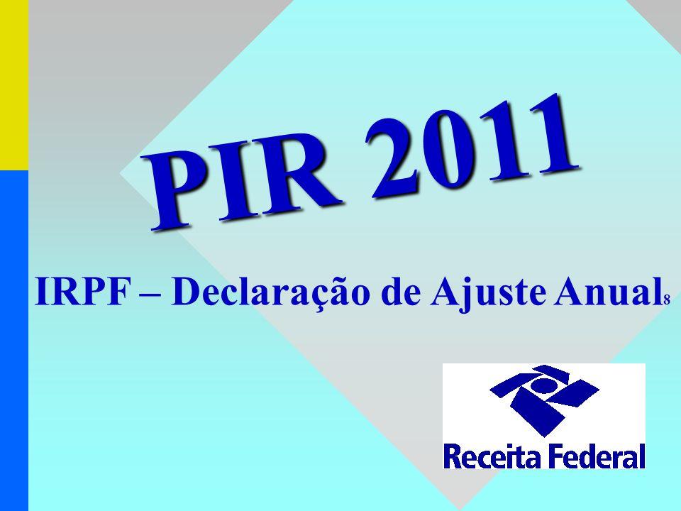 IRPF – Declaração de Ajuste Anual8