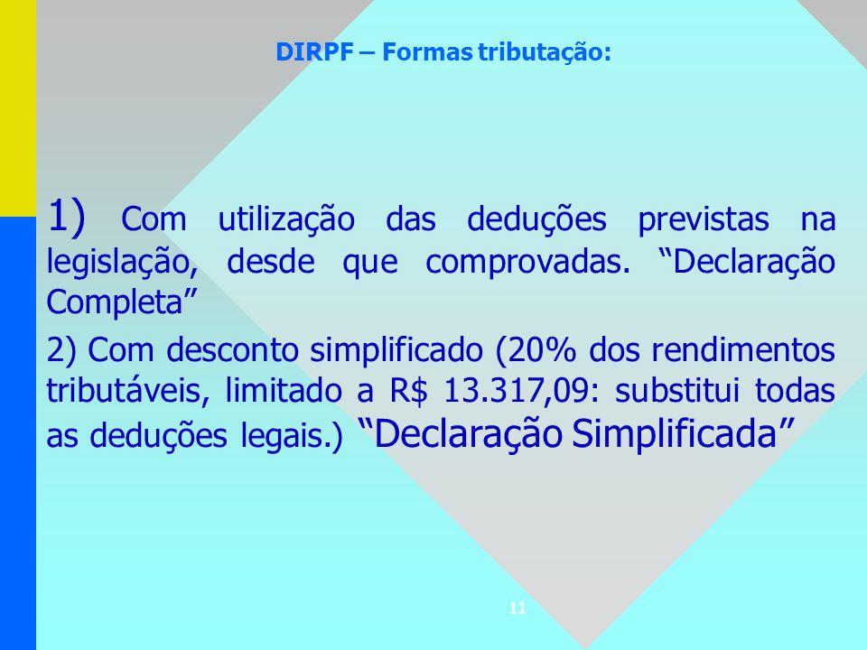 DIRPF – Formas tributação:
