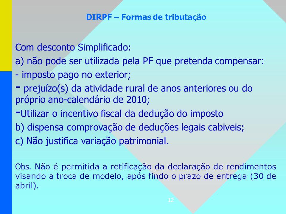 DIRPF – Formas de tributação