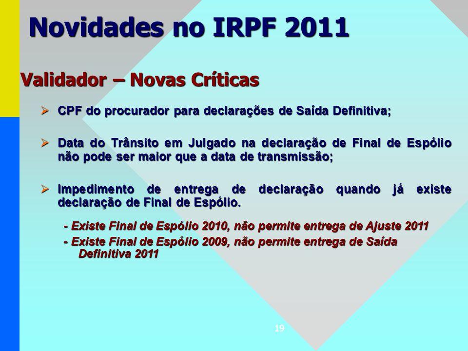 Novidades no IRPF 2011 Validador – Novas Críticas