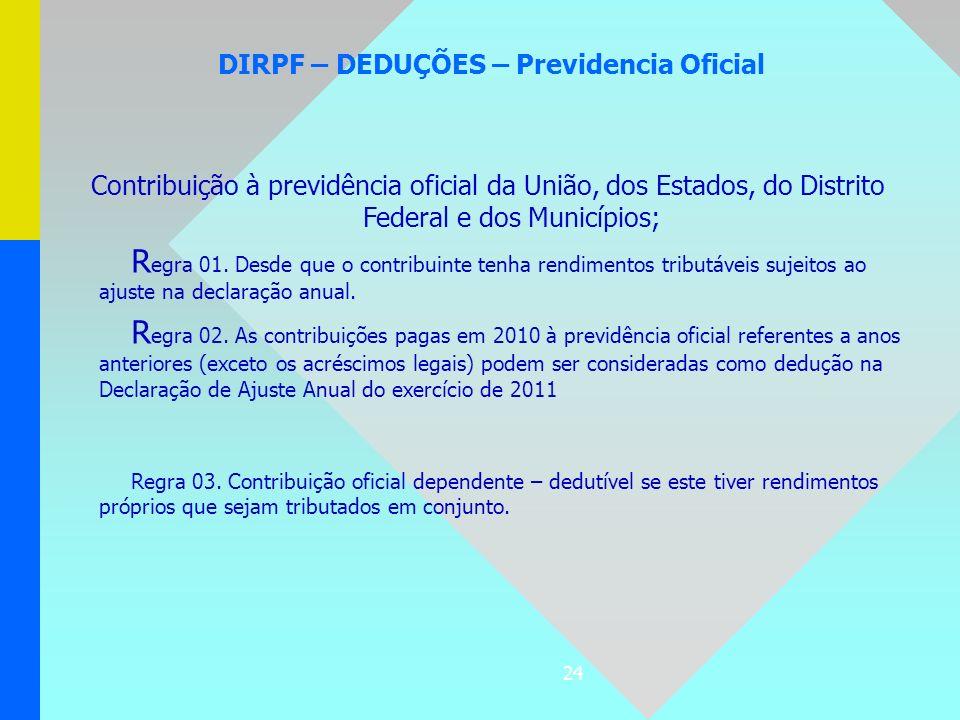 DIRPF – DEDUÇÕES – Previdencia Oficial