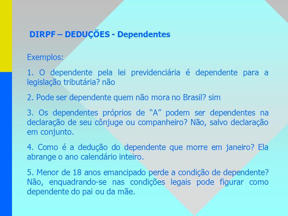 DIRPF – DEDUÇÕES - Dependentes