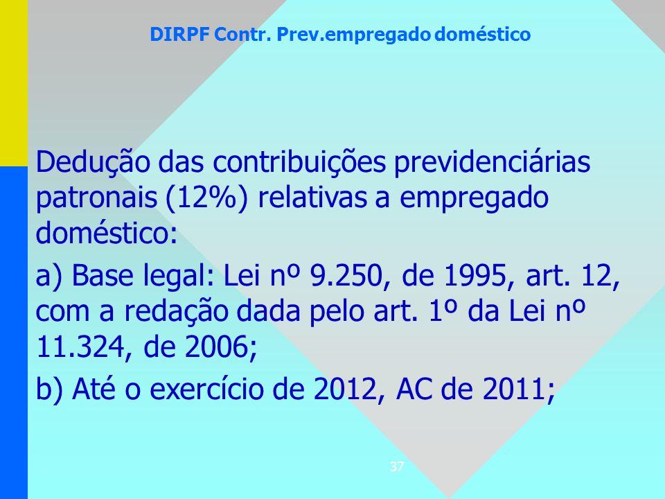DIRPF Contr. Prev.empregado doméstico