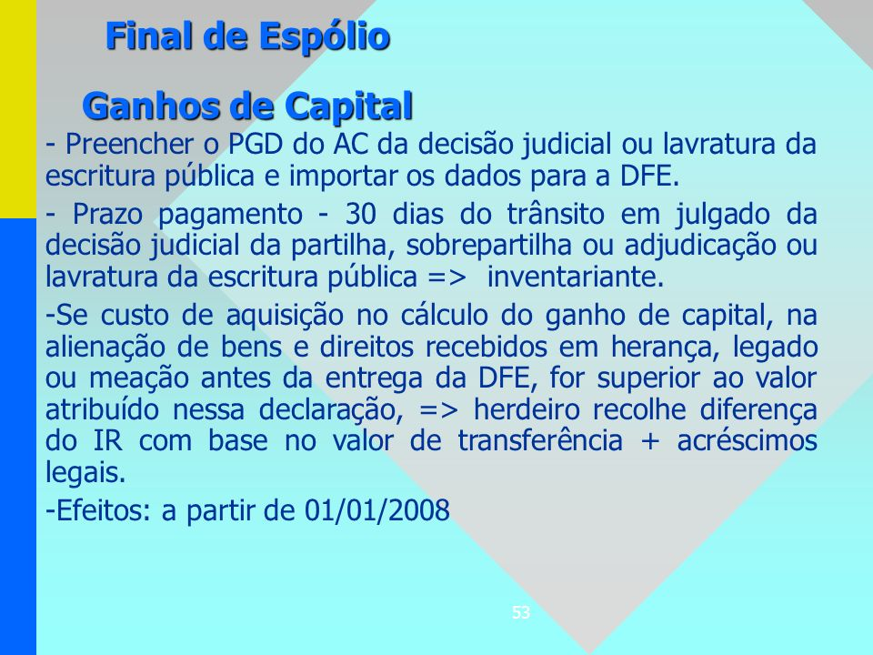 Final de Espólio Ganhos de Capital