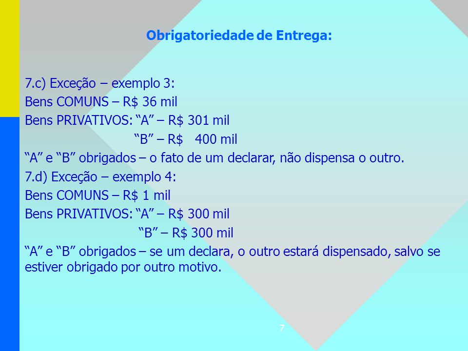 Obrigatoriedade de Entrega: