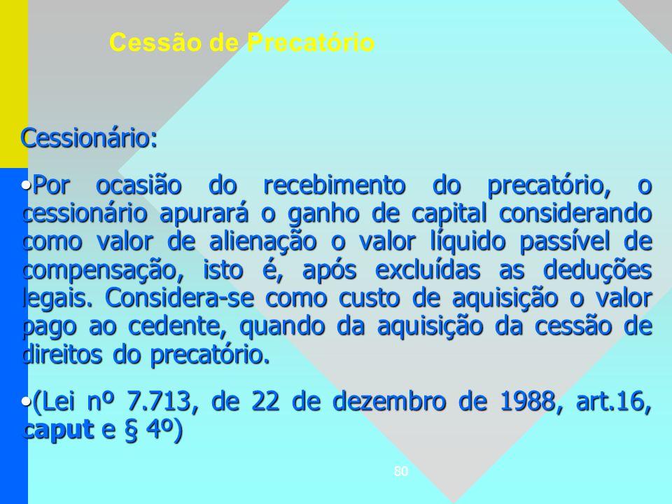 Cessão de Precatório Cessionário: