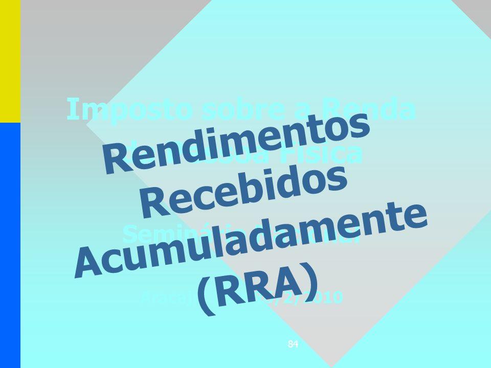 Rendimentos Recebidos Acumuladamente (RRA)