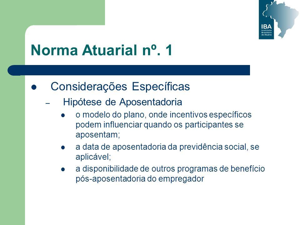 Norma Atuarial nº. 1 Considerações Específicas