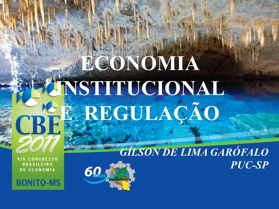 ECONOMIA INSTITUCIONAL E REGULAÇÃO