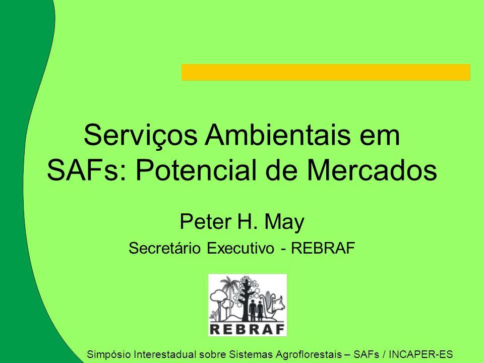 Serviços Ambientais em SAFs: Potencial de Mercados