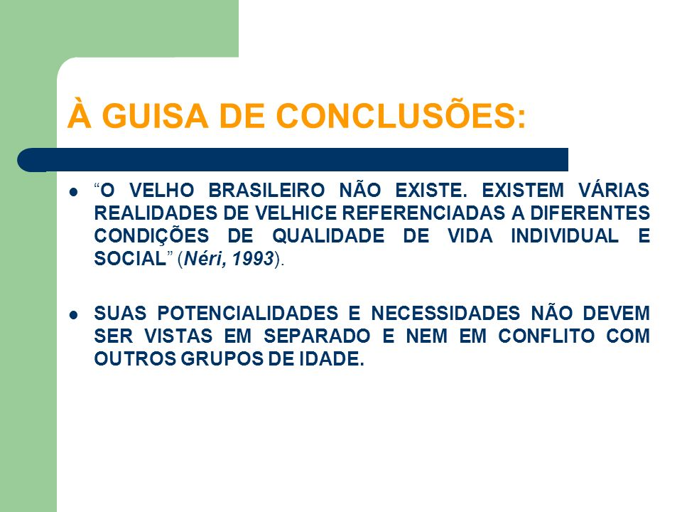 À GUISA DE CONCLUSÕES: