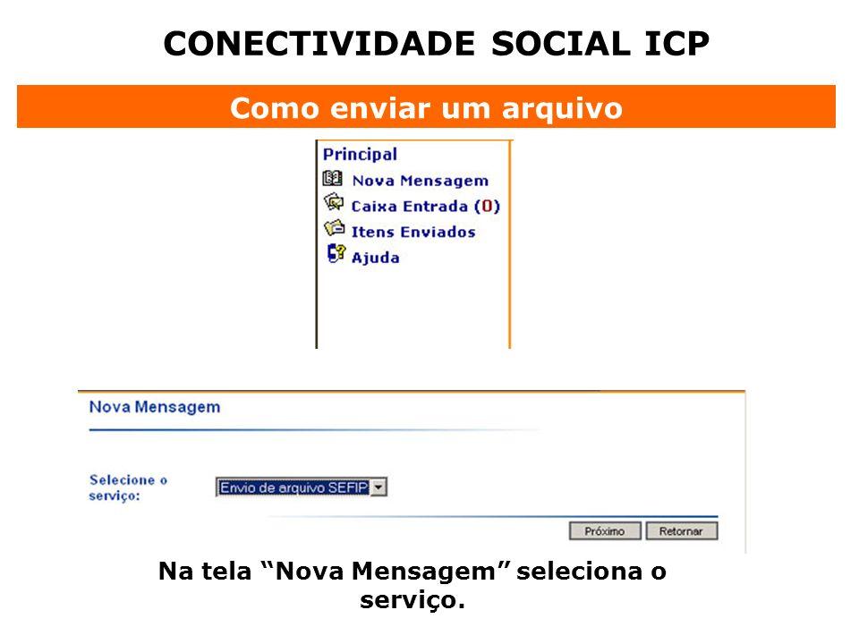 CONECTIVIDADE SOCIAL ICP Na tela Nova Mensagem seleciona o serviço.